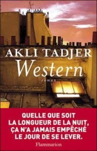 western-le-nouveau-livre-d-akli-tadjer-fantaisiste-sensible-et-burlesque-323397_w1000